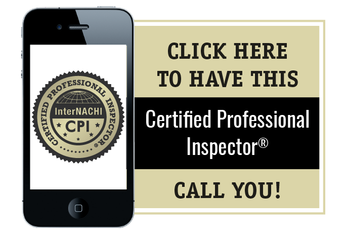Click here to have this Certified Professional Inspector call you!