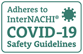 Adheres to InterNACHI Certified COVID 19 Standards